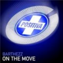 Barthezz - On The Move (Daan\'D Remix)