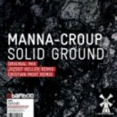 Manna-Croup - Solid Ground (Jozsef Keller Remix)