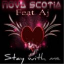 Nova Scotia feat. Aj - Stay With Me (Ron Ewens Radio Mix)