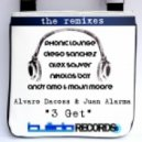 Alvaro Dacoss Juan Alarma - 3 Get (Alex Sauver Remix)