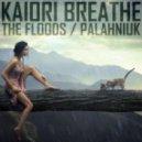 Kaiori Breathe - Palahniuk