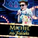 Michel telo - Ai Se Eu Te Pego (DJ Michael Trush Remix)