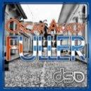 Oscar Akagy - Fuller (Original Mix)