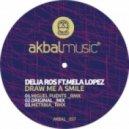 Delia Ros & Mela Lopez - Draw Me A Smile (Metrika Remix)