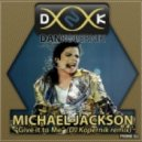 Michael Jackson - Give it to Me (DJ Kopernik Remix)
