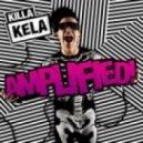 Killa Kela - Get A Rise