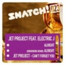 Jet Project - Cant Forget You (Original Mix)