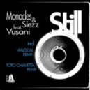 Monocles & Slezz Feat Vusani - Still (V Underground Mid-Day Mix)