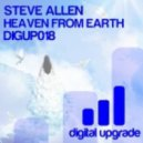 Steve Allen - Heaven From Earth (Original Mix)