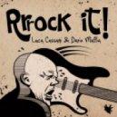 Luca Cassani, Dario Maffia - Rrrock It! (Simone Cattaneo & Alex Gardini Remix)