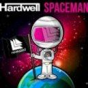 Stonebridge vs. Hardwell -  Put Em Spaceman (Ruslan Nigmatullin Bootleg)