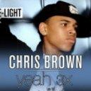 Chris Brown - Yeah 3x (Dj Blue-Light Remix)