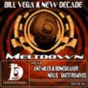Bill Vega & New Decade - Meltdown (Ant Miles & Boneshaker Remix)