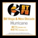 Bill Vega & New Decade - Hurricane (Drum & Bass Mix)