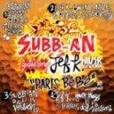 Subb-an feat. JEF K - Paris BeBe (Original Mix)