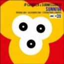 JP Candela & Submission DJ - Sunniva (Stefano Pain vs Marcel Remix)
