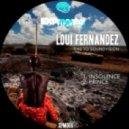 Loui Fernandez - Insolence (Original Mix)