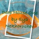 Ilya Nekhoroshev - Deep House One