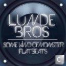 Lunde Bros. - Some Kind Of Monster (Original Mix)