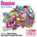Bassive - New School (Most Freedom Remix)