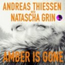 Andreas Thiessen With Natascha Grin - Amber Is Gone (Soul Conspiracys Outer Space remix)