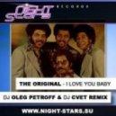 The Original - I Love You Baby (Dj Oleg Petroff & Dj Cvet Remix)
