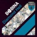 Bobina - Diamond Hell (Radio Edit)
