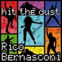 Rico Bernasconi -  Hit The Dust 2012 (Bernasconi and Freeze Mix)