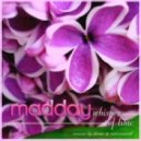 Madday - Whisper Of Lilac (Original Mix)