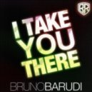 Bruno Barudi & Retta -  I Take You There (Original Mix)