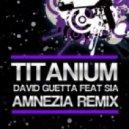 David Guetta feat Sia - Titanium (Amnezia Dubstep Remix)