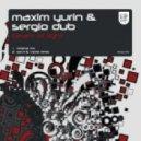 Maxim Yurin & Sergio Dub - Beam Of Light (Original Mix)
