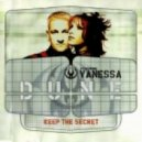 Dune Feat. Vanessa - Keep The Secret (Coma B. Remix)