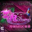 Cosmik Feat. Henry Mendez - La Riviera (Mark Astorga Remix)
