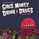 The Breakfastaz feat. Ivory - Girls, Money, Drink and Drugs (Original Mix)