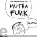 Mutha Funk - Slapping (Original Mix)