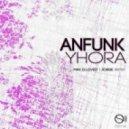 Anfunk  - Yhora (Jorge Remix)