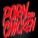 Stellar & Orville Kline & Jai Sephora Feat. Dom Brown - Porn And Chicken (Remix)