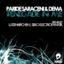 Paride Saraceni & Dema - Renegade In Me (Lutzenkirchen remix)
