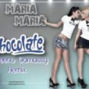 Like Chocolate - Maria Maria (Andeeno Damassy Remix)
