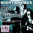 Nightrhymes Ft Tasita D'mour - Keep on Pushing