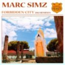 Marc Simz - Forbidden City (Orla Feeney Remix)