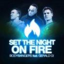 Bodybangers feat. Gerald G - Set The Night On Fire (Club Mix)