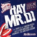 Ed Solo, Deekline, Sporty-O, Christina Nicola - Hay Mr DJ (Keith Mackenzie & Fixx Remix)