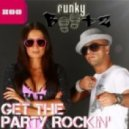 Funky Bootz - Get The Party Rockin' (Dj Amor Remix)