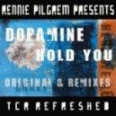 Dopamine - Hold You (Original Mix)