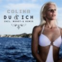 Colina - Du & Ich (Money-G Remix)