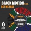 Black Motion feat Xoli - Set Me Free (Bang the Drum Vocal Mix)