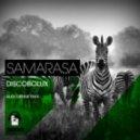 Discobolux - Samarasa (Alex Denne Remix)