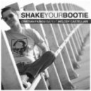 Cristiano Farigu & Melody Castellari - Shake Your Bootie (Farigu In Da Club Extended)